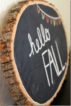 Halloween Wood Slice Chalkboard DIY Fall Chalkboard @ Haus of Harnois. Fall Crafts, Holiday Crafts, Holiday Fun, Diy Crafts, Christmas Decor, Thanksgiving Crafts, Los Dreamcatchers, Fall Chalkboard, Ideas Party