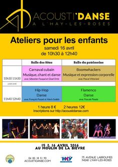 Le festival Acousti'danse propose des ateliers de musique et de danse pour les enfants (6-12 ans) : Carnaval cubain, Flamenco, Hip-hop ou Boomwhackers. Tous les stages sont avec des musiciens en Live !  Tarifs : 8€ pour un atelier, 12€ pour 2 ateliers. Date : le samedi 16 avril de 10h30 à 12h40 Lieu : le Moulin de la Bièvre, L'Haÿ-les-Roses Inscriptions : http://acoustidanse.com Contact : contact@cubaysalsa.com  Plus on commence tôt, plus c'est facile et amusant !