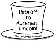 """Hats Off to Abraham Lincoln"" is great idea for creative writing topic for Presidents' Day.  These top hats and writing assignments would make an eye catching Presidents' Day bulletin board display."