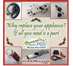 Especially at this time of the year making every penny count is a top priority for most households. Rather replace that part than replace the whole appliance. It is smarter and it reduces your carbon footprint. Call now! #applianceparts #wefix #bergensappliances #wekeepthemworking #quote #inthekitchen #southafrica #vanderbijlpark  Vanderbijlpark Branch Follow us on Instagram and Pinterest WhatsApp:   076 960 6467 Email:   vanderbijlpark@bergens.co.za