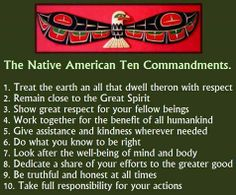 These 10 Native American Commandments are a way of life guaranteed to raise your #vibrations!