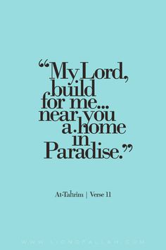 """lionofallah:   And Allah presents an example of those who believed: the wife of Pharaoh, when she said, """"My Lord, build for me near You a house in Paradise and save me from Pharaoh and his deeds and save me from the wrongdoing people."""" SurahAt-Taĥrīm"""