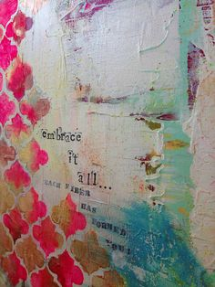 Embrace it all original mixed media painting by catinajanegray
