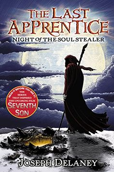 Night of the Soul Stealer (The Last Apprentice, Book 3) by Joseph Delaney