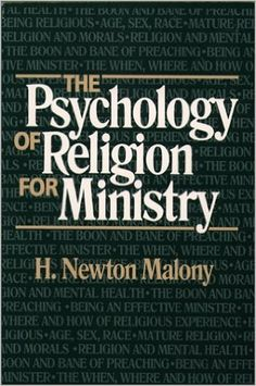 The Psychology of Religion for Ministry (Integration Books)  https://www.amazon.com/dp/0809134837?m=null.string&ref_=v_sp_detail_page