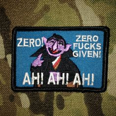 The Count Morale Patch Tactical Outfitters Funny Patches, Cool Patches, Pin And Patches, Tactical Patches, Tactical Gear, Tac Gear, Merit Badge, Morale Patch, Military Gear