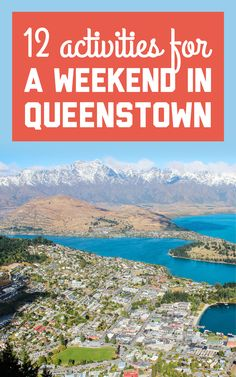 Queenstown is one of the destinations that I've been to multiple times, and I would happily continue going back again and again. Here's my list of essential Queenstown activities! / A Globe Well Travelled Queenstown Activities, Perfect Place, Backdrops, Globe, Destinations, Wellness, Posts, River, Mountains