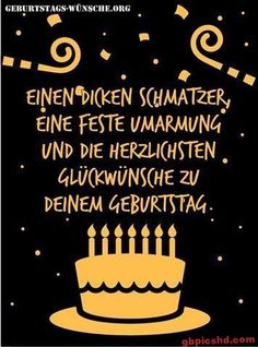 Happy Birthday Wishes, Birthday Greetings, Birthday Cards, German Quotes, Happy Words, Happy B Day, Birthday Pictures, Eat Right, Birthday Quotes