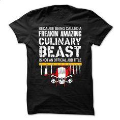 CHEF CULINARY BEAST - #t shirts #custom sweatshirts. ORDER NOW => https://www.sunfrog.com/LifeStyle/CHEF-CULINARY-BEAST-66095631-Guys.html?id=60505