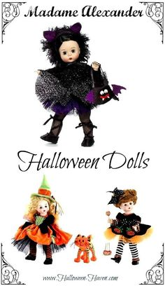 Gotta love the Halloween Dolls Madame Alexander Collection!