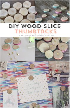 How To Make Wood Slice Thumbtacks