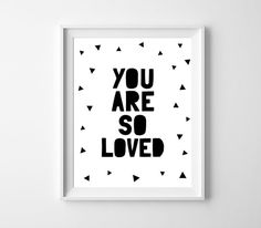 Printable Nursery Art Poster You are so loved Black by BabyCoStore