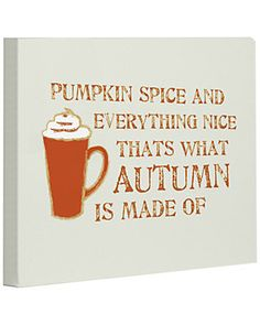 'Pumpkin Spice And Everything Nice'