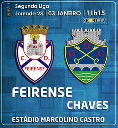 CLUBE DESPORTIVO FEIRENSE: 2ª Liga - Feirense vs Chaves | Antevisão