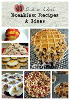 40 breakfast ideas... I love that it's separated by meals you can make ahead of time, freeze, and quick and easy!