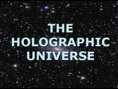 The Holographic universe suggests that the physical world we believe to be real is in fact illusion. Energy fields are decoded by our brains into a picture, to give the illusion of a physical world. Cosmos, Theoretical Physics, Quantum Physics, Spiritual Documentaries, Holographic Universe, Secrets Of The Universe, String Theory, Quantum Mechanics, Space And Astronomy