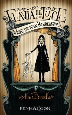Mein Bücherregal und ich: [Rezension] Alan Bradley - Flavia de Luce: Mord is...
