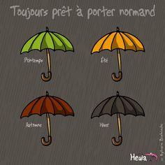 N'oubliez pas de changer de parapluie.