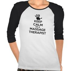 Keep Calm I'm A Massage Therapist Shirts #KeepCalm #tshirt  | Come to Fulcher's Therapeutic Massage in Imlay City, MI and Lapeer, MI for all of your massage needs!  Call (810) 724-0996 or (810) 664-8852 respectively for more information or visit our website lapeermassage.com!