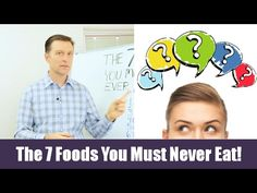 The Seven Foods You Must Never Eat!   https://www.drberg.com/blog/health--wellness/7-foods-you-must-never-eat