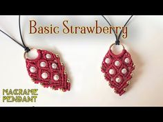 Macrame pendant tutorial The Basic strawberry - Simple macrame idea craft - YouTube
