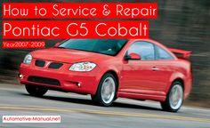 How To Service Repair Pontiac G5 Cobalt 2007 2009 Pdf Manual Pontiac G5 Pontiac Repair Manuals