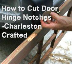 How to Cut Door Hinge Notches - Charleston Crafted Make A Door, Diy Door, Interior Door Hinges, Door Molding, Crown Molding, Trim Work, Door Trims, Door Makeover, Home Repairs