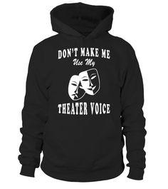 My Theater Voice Shirt Funny Stage Actor T-shirt for Drama  #tshirtsfashion #tshirtwomen #tshirtmen #tshirtprinting