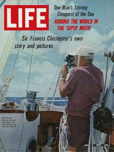 1967 - Sir Francis Chichester and the Gipsy Moth, sails singled handed around the world.