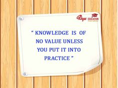 #Quote for the day !!! #mondaymotivation - Knowledge is of no value unless you put it into practice.