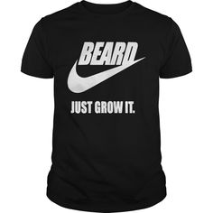 [Hot tshirt name tags] Beard Just Grow It Discount 10% Hoodies, Funny Tee Shirts