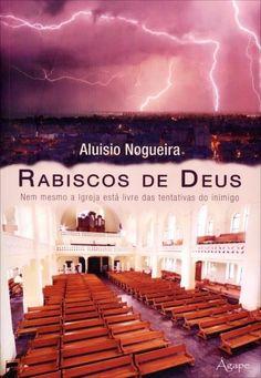 Rabiscos de Deus - Nem Mesmo A Igreja Está Livre Das Tentativas do Inimigo