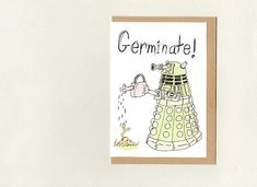 dr who . fathers day mothers day birthday new baby . New Baby Cards, Your Cards, Dr Who Birthday Card, Mothersday Cards, Animal Puns, Funny Humour, Dalek, Paper Envelopes, Funny Cards