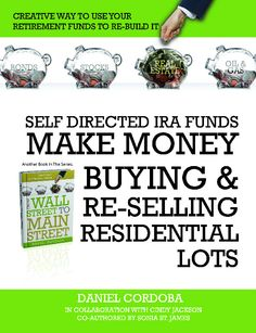 lots in an IRA for real estate Bond, Investing, How To Make Money, Self, Author, Real Estate, Stuff To Buy, Writers, Real Estates