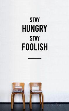Stay Hungry Stay Foolish sticker Seinätarra