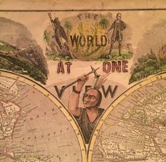 Orig Antique Pictorial Map The World at One View 1847 H Phelps by Ensign Thayer | eBay
