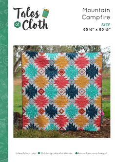 Mountain Campfire Quilt Pattern PDF – Tales of Cloth