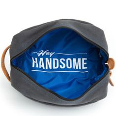 Hey Handsome toiletry bag! I love to think that he'd smile every single time he saw the bottom of this bag!