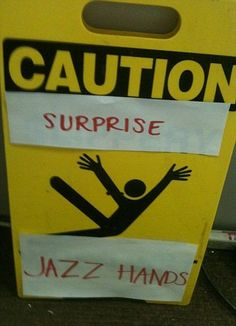 jazz hands... LOL