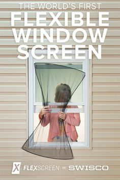 The World's First Flexible Window Screen! FlexScreen at SWISCO | Simple Design, Effortless Installation, Damage Resistant, Beautifully Invisible