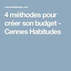 4 méthodes pour créer son budget - Cennes Habitudes