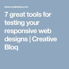 7 great tools for testing your responsive web designs | Creative Bloq