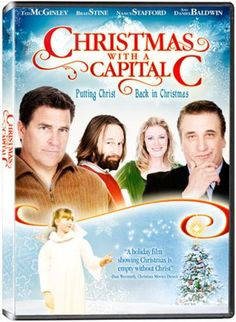 Its a Wonderful Movie: Christmas with a Capital C - Christmas Movie