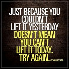 Lifting quotes: Just because you couldn't lift it yesterday doesn't mean you can't lift it today. Lifting quotes: Just because you couldn't lift it yesterday doesn't mean you can't lift it today. Fit Girl Motivation, Fitness Motivation Quotes, Health Motivation, Weight Loss Motivation, Workout Motivation, Skinny Motivation, Motivation Goals, Workout Fitness, Lifting Motivation