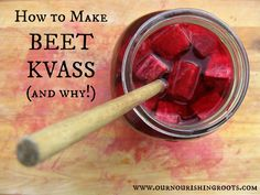 beetkvass - Also saw an recommendation on another site to blend some beetroot and mix to it and then just add as much water that is needed.