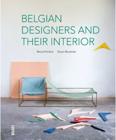 Belgian designers and their Interior