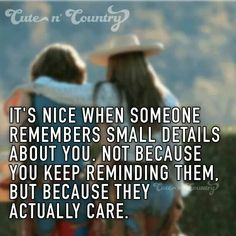 Because they care Cute N Country, Country Girls, Country Girl Quotes, When Someone, Bff, Sayings, Inspiration, Friends, Biblical Inspiration