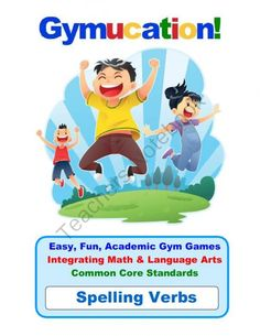 """Physical Education Common Core – Spelling Verbs – Gymucation! from Gymucation! Physical Education Common Core Academic Activities!  on TeachersNotebook.com (12 pages)  - Physical Education Common Core – Spelling Verbs – Gymucation! - Created by Gymucation!""""Back to School SALE! What better way to start the school year off than with a BIG SALE!""""This sale ends on 9/30"""