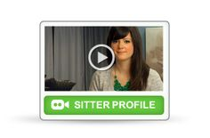Watch a Babysitter Profile Video to help choose your next sitter.
