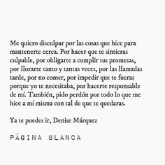 Sad Quotes, Book Quotes, Words Quotes, Life Quotes, Inspirational Quotes, Motivational Phrases, Denise Marquez, Quotes En Espanol, Love Phrases